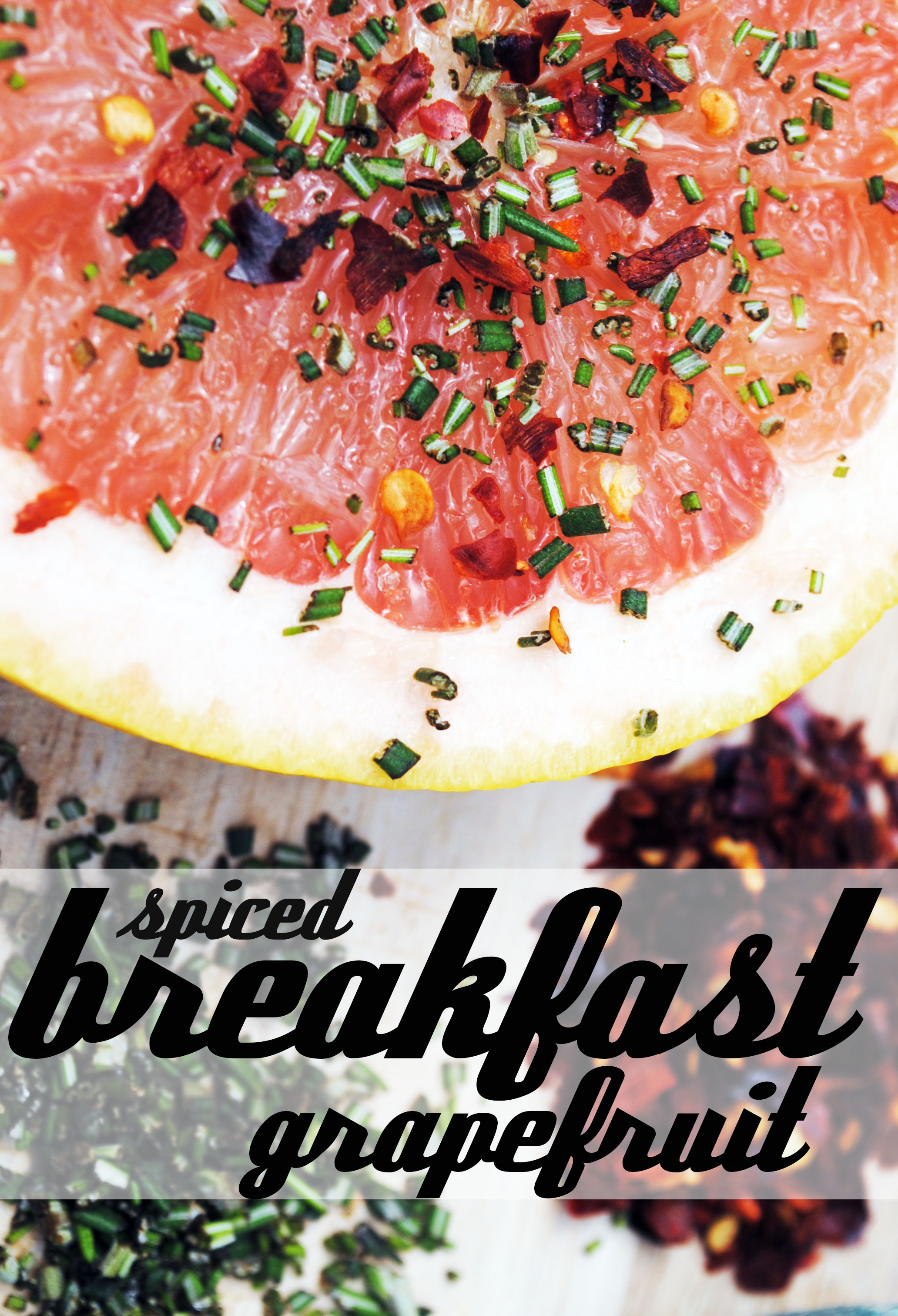 Spiced breakfast grapefruit.